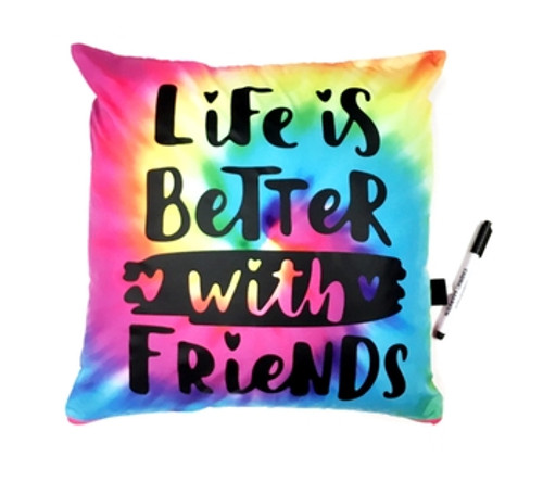 Life is Better with Friends Tie Dye Autograph Pillow