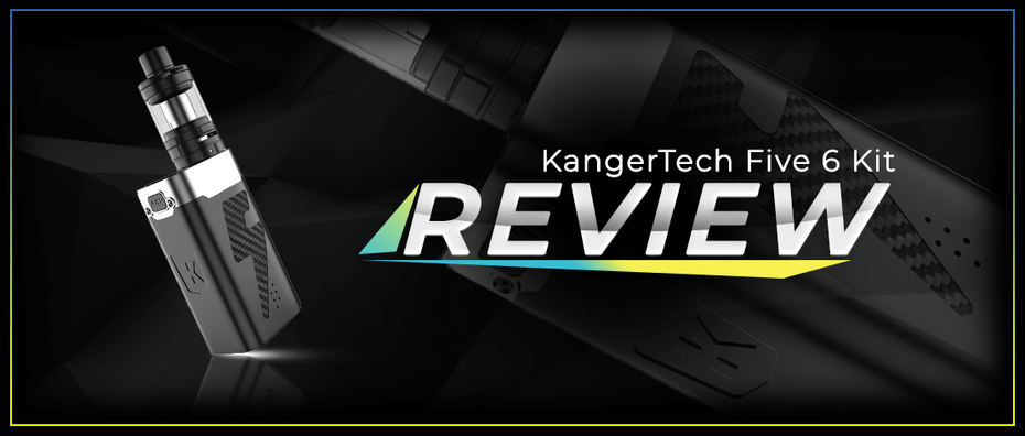 Detailed Review of KangerTech Five 6 Kit