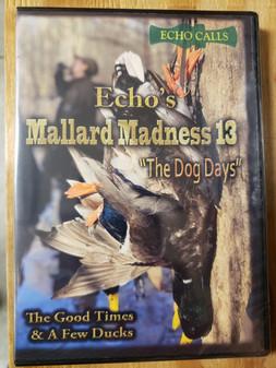 Mallard Madness 13 - Dog Days