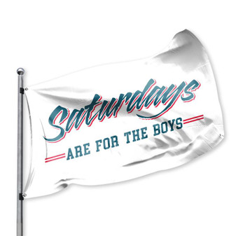 Saturdays For The Boys Flag