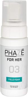 PhaZe for Her 3: Field Foam