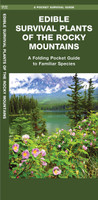 Edible Survival Plants of the Rocky Mountains
