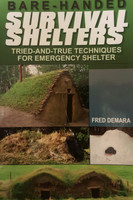 Bare-Handed Survival Shelters
