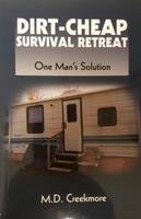 Dirt Cheap Survival Retreat