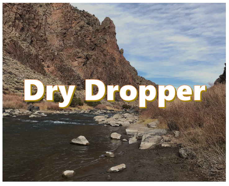 what is dry dropper