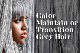 """""""Greying"""" with Grace: How to Color, Maintain, or Transition Grey Hair"""