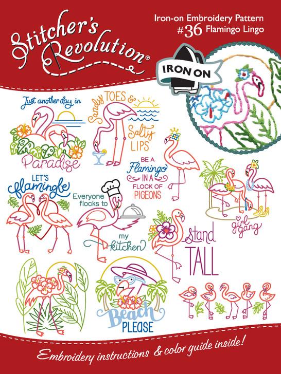 Stitcher's Revolution® Embroidery Transfer Pattern SR36 Flamingo Lingo