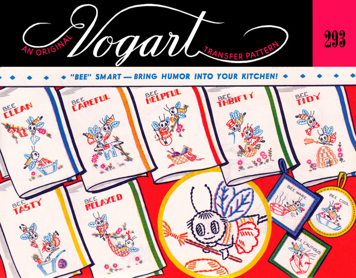 """Vogart Embroidery Transfer Pattern #276 """"Bee"""" Smart - Bring Humor Into Your Kitchen!"""