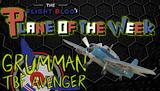 Plane of the Week: Grumman TBF Avenger