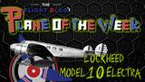 Plane of the Week: Lockheed Model 10 Electra