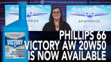 Phillips 66 Victory AW 20W-50 Now Available