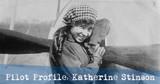 Pilot Profile: Katherine Stinson
