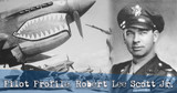Pilot Profile: Robert Lee Scott Jr.