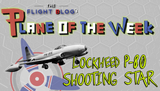 Plane of the Week: Lockheed P-80 Shooting Star
