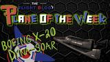 Plane of the Week: Boeing X-20 Dyna-Soar