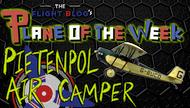 Plane of the Week: Pietenpol Air Camper