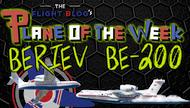 Plane of the Week: Beriev Be-200