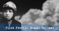 Pilot Profile: Bessie Coleman