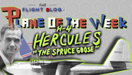 "Plane of the Week: The Hughes H-4 Hercules | ""The Spruce Goose"""