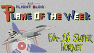 Plane of the Week: F/A-18 Super Hornet