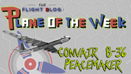 Plane of the Week: Convair B-36 Peacemaker