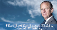 Pilot Profile: Prince Philip, Duke of Edinburgh
