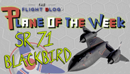 Plane of the Week: SR-71 Blackbird