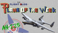 Plane of the Week: Antonov An-225 Mriya