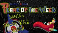 Plane of the Week: Santa's SN-TA XG2 Sleigh