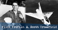 Pilot Profile: Scott Crossfield