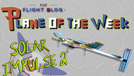 Plane of the Week: Solar Impulse 2