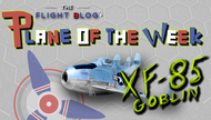Plane of the week: McDonnell XF-85 Goblin