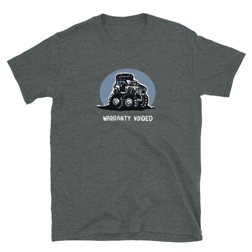 Gray Warranty Voided Unisex T-Shirt