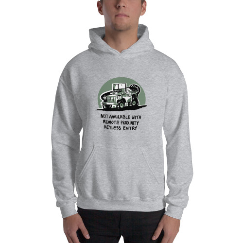 Man in Gray Not Available with Remote Proximity Keyless Entry Unisex Hoodie