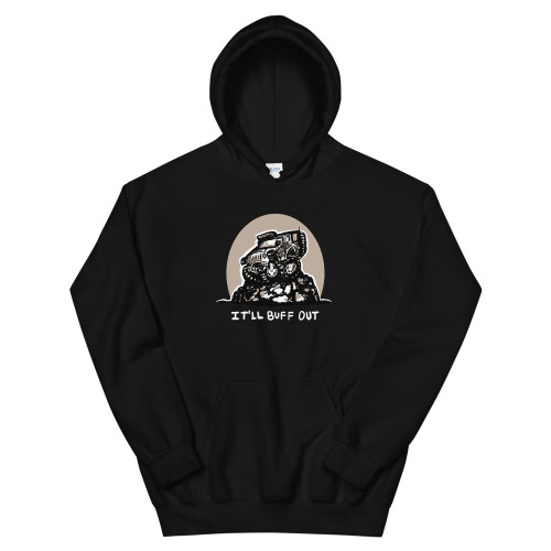 It'll Buff Out Black Unisex Hoodie