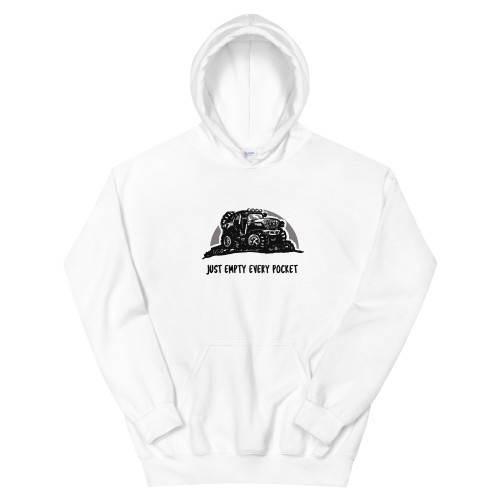 Just Empty Every Pocket White Unisex Hoodie