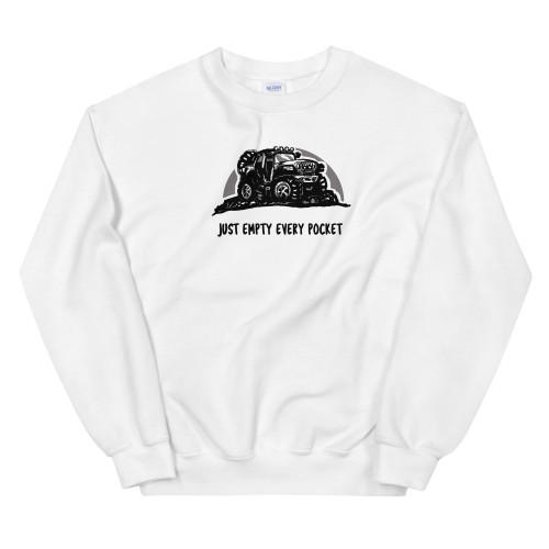 Just Empty Every Pocket White Unisex Sweatshirt