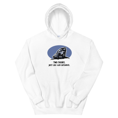 Two Doors.  Just Like God Intended White Unisex Hoodie