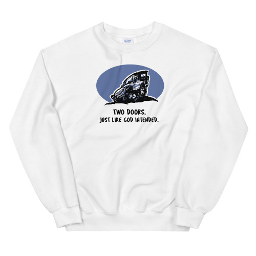 Two Doors.  Just What God Intended White Unisex Sweatshirt