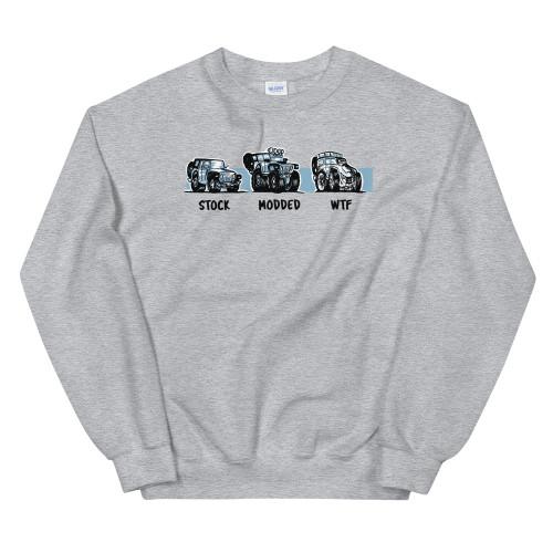 Gray Stock.  Modded.  WTF Unisex Sweatshirt