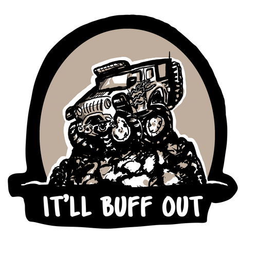 It'll Buff Out Decal