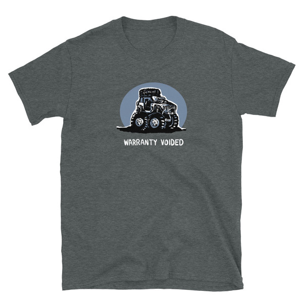 Gray Warranty Voided Unisex T-Shirt