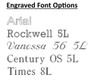 Engraved Font Choices