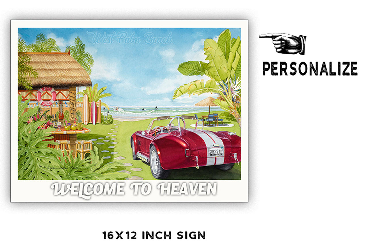 Welcome to Heaven Personalized Metal Sign