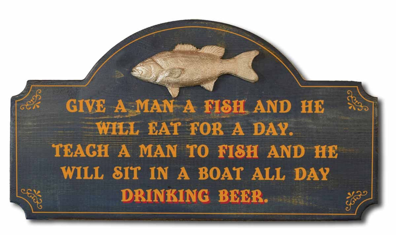 Give a Man A Fish Sign 2