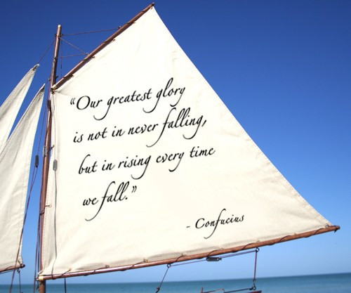 Sailboat With Quote: Our Greatest Glory