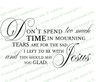 Don't Spend Too Much Time Funeral Poem Word Art