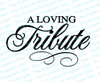 A Loving Tribute Funeral Program Title