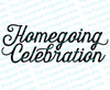 Homegoing Celebration Funeral Program Title
