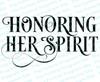 Honoring Her Spirit Funeral Program Title